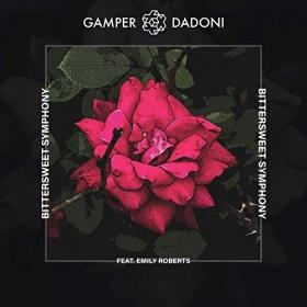 GAMPER & DADONI FEAT. EMILY ROBERTS - BITTERSWEET SYMPHONY